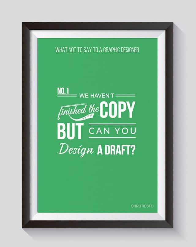 10-Things-Not-To-Say-To-A-Graphic-Designer4