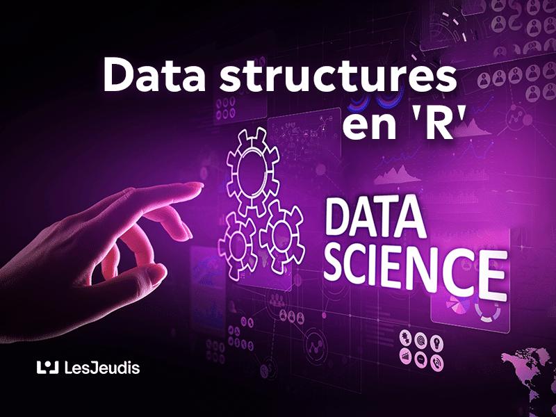 data structures en langage de programmation R