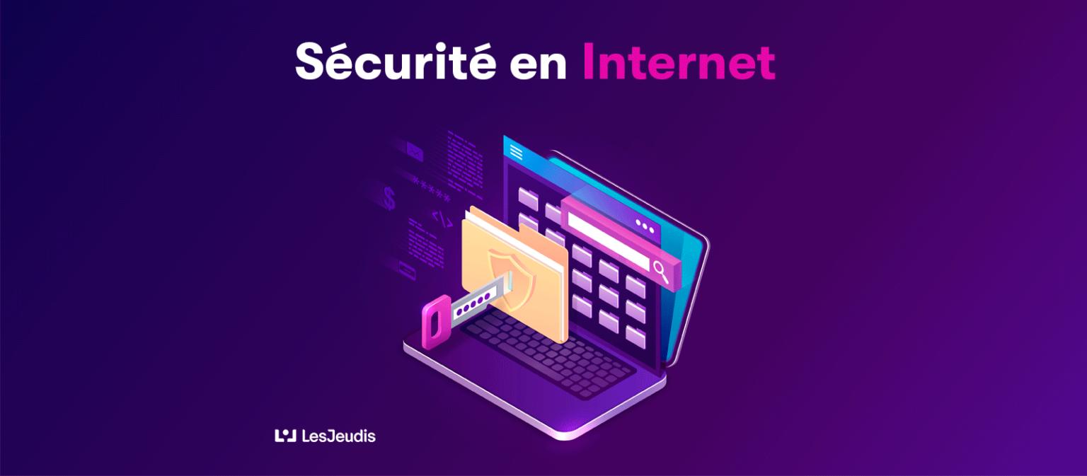 Comment sécuriser votre navigation sur Internet
